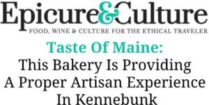 Epicure & Culture: Taste of Maine – Boulangerie is Providing A Proper Artisan Experience