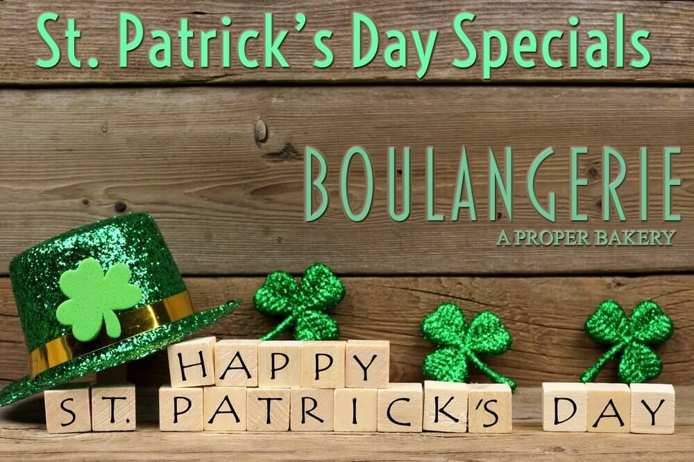 Kennebunk Maine St. Patrick's Day Bakery Specials - Boulangerie